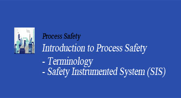 Intro To Process Safety