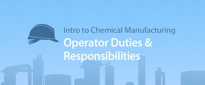 Responsibilities and skills as a chemical operator