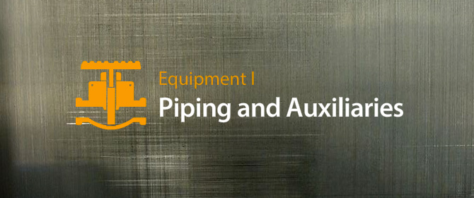 Piping, Auxiliaries, Valves, and Actuators